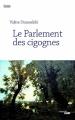 Couverture Le parlement des cigognes Editions Cherche Midi (Roman) 2017