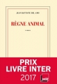 Couverture Règne animal Editions Gallimard  (Blanche) 2016
