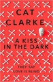 Couverture A kiss in the dark Editions Quercus 2017