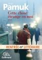 Couverture Cette chose étrange en moi Editions Gallimard  (Du monde entier) 2017