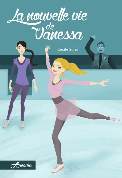 Couverture Arcadia, tome 2 : La nouvelle vie de Vanessa