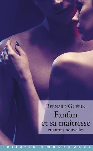 Couverture Fanfan et sa maîtresse et autres nouvelles