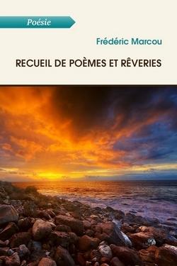 Couverture Recueil de poèmes et rêveries