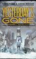 Couverture Yesterday's Gone, saison 1, tomes 5 et 6 : L'avènement de la chose Editions France Loisirs 2016