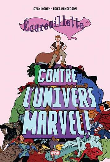 Couverture Ecureuillette contre l'univers Marvel