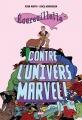 Couverture Ecureuillette contre l'univers Marvel Editions Panini (Marvel Graphic Novels) 2017
