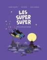 Couverture Les Super Super, tome 4 : Capes sur le monde Editions Bayard (BD Kids) 2017