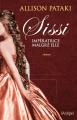 Couverture Sissi : Impératrice malgré elle Editions L'archipel 2017