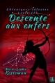 Couverture Chroniques célestes, tome 3 : Descente aux Enfers Editions Hélène Jacob 2017