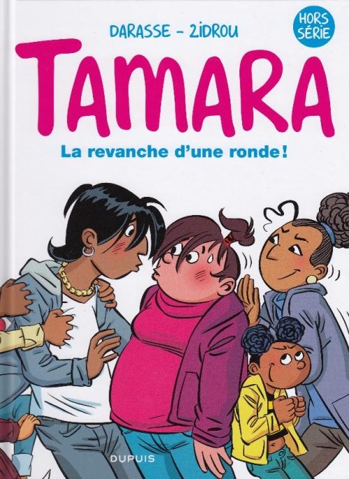 Couverture Tamara : La revanche d'une ronde !