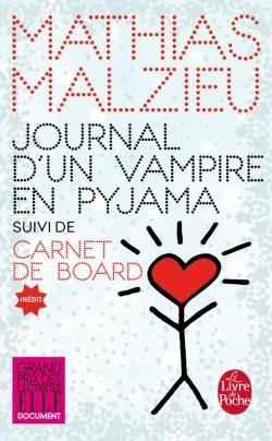 Couverture Journal d'un vampire en pyjama suivi de Carnet de board
