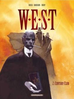 Couverture W.E.S.T, tome 2 : Century club