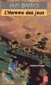 Couverture L'homme des jeux Editions Le Livre de Poche (Science-fiction) 1996