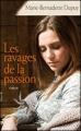 Couverture Famille Roy, tome 5 : Les ravages de la passion Editions France Loisirs 2010