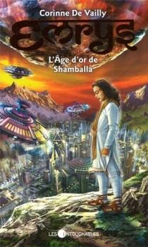 Couverture Emrys / Les mondes oubliés, tome 2 : L'âge d'or de Shamballa
