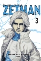 Couverture Zetman, tome 03 Editions Tonkam (Young) 2005