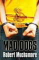 Couverture Cherub, tome 08 : Mad Dogs Editions Hodder & Stoughton 2007