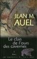 Couverture Les enfants de la terre, tome 1 : Ayla, l'enfant de la terre / Le clan de l'ours des cavernes Editions France loisirs 2002