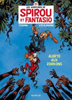 Couverture Spirou et Fantasio, tome 51 : Alerte aux Zorkons