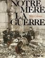 Couverture Notre mère la guerre, tome 2 : Deuxième complainte Editions Futuropolis 2010