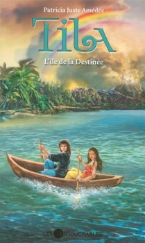 Couverture Tila, tome 6 : L'Île de la Destinée