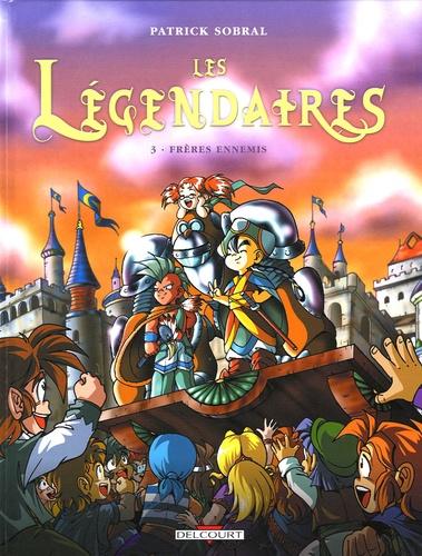 Couverture Les Légendaires, tome 03 : Frères ennemis