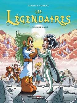 Couverture Les Légendaires, tome 05 : Coeur du passé
