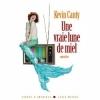 Couverture Une vraie lune de miel Editions Albin Michel (Terres d'Amérique) 2010