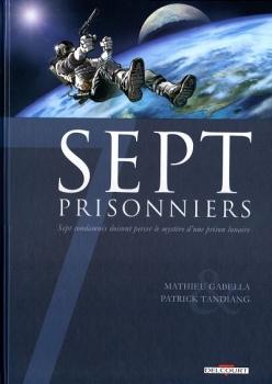 Couverture Sept, saison 1, tome 7 : Sept prisonniers