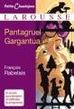 Couverture Gargantua et Pantagruel / Gargantua suivi de Pantagruel Editions Larousse (Petits classiques) 2008
