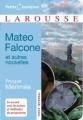 Couverture Mateo Falcone et autres nouvelles Editions Larousse (Petits classiques) 2008