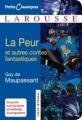 Couverture La peur et autres contes fantastiques Editions Larousse (Petits classiques) 2009