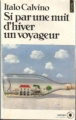 Couverture Si par une nuit d'hiver un voyageur / Si une nuit d'hiver un voyageur Editions Points 1981