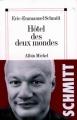 Couverture Hôtel des deux mondes Editions Albin Michel 1999