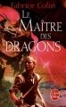 Couverture Le maître des dragons Editions Le Livre de Poche 2010