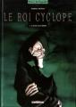 Couverture Le roi cyclope, tome 1 : Le puits aux morts Editions Delcourt (Terres de légendes) 1997