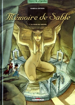 Couverture Mémoire de sable, tome 1 : La tour du savoir