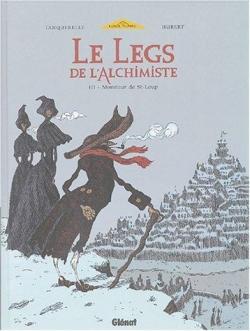 Couverture Le legs de l'alchimiste, tome 3 : Monsieur de St-Loup