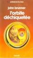 Couverture L'orbite déchiquetée Editions Denoël (Présence du futur) 1984
