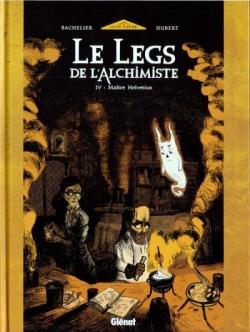 Couverture Le legs de l'alchimiste, tome 4 : Maître Helvetius