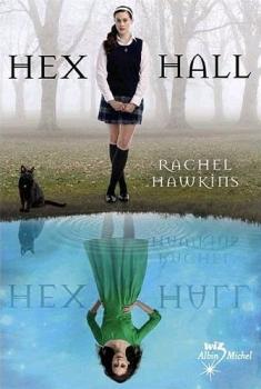 Couverture du livre Hex Hall de Rachel Hawkins