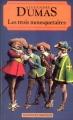 Couverture Les Trois Mousquetaires Editions Maxi Poche (Classiques français) 1994