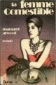 Couverture La femme comestible Editions Quinze 1969