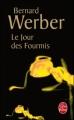 Couverture La trilogie des fourmis, tome 2 : Le jour des fourmis Editions Le Livre de Poche 2007