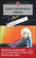 Couverture Unica Editions Le Livre de Poche (Science-fiction) 2007