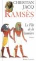 Couverture Ramsès, tome 1 : Le Fils de la lumière Editions Robert Laffont 1995