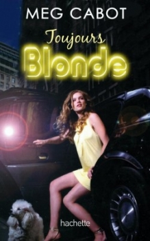 Couverture Blonde, tome 2 : Toujours Blonde