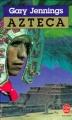 Couverture Azteca Editions Le Livre de Poche 1981