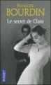 Couverture Clara, tome 1 : Le Secret de Clara Editions Pocket 2004