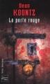 Couverture La porte rouge Editions Fleuve (Noir - Thriller fantastique) 2004